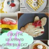 Easter Breakfast ideas - Kid Approved!