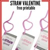 Silly Straw Valentine Printable