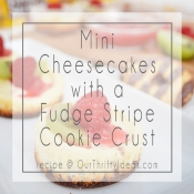 Fudge Stripe Cookie Crust Mini Cheesecakes