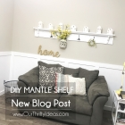 DIY Mantle Shelf with Hooks - Make It Yourself Tutorial