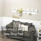 DIY Mantle Shelf with Hooks - Make It Yourself Tutorial