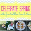 Celebrate Spring with Fun Toddler Lunch Ideas #SpringtimeNuggets