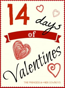 14 Days of Valentines at The Princess & Her Cowboys