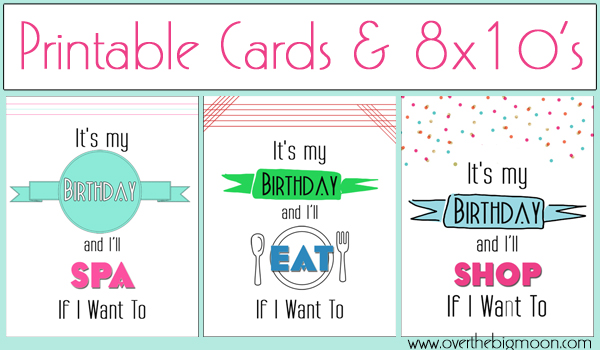 Printable cards at Over The Big Moon