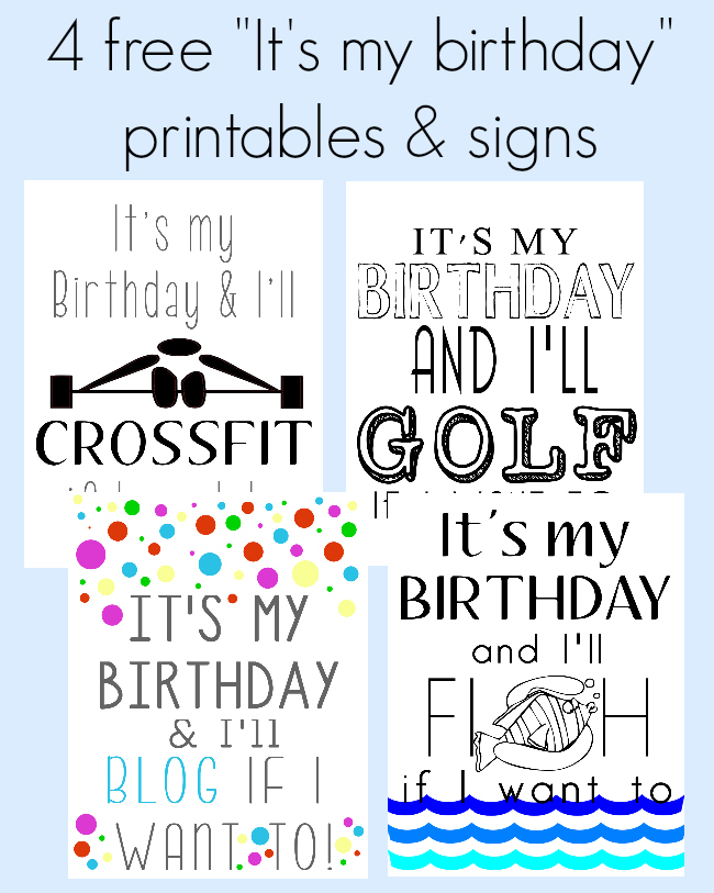 4 Free Its My Birthday Printable Printables Cards