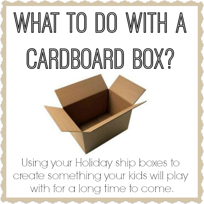 No need to let those boxes go to waste, use them to create something your kids are gonna LOVE