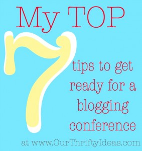 My top 7 tips for getting ready to go to a blogging conference. These are such great ideas and a few I wouldn't have thought of.