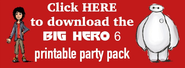 Download the Big Hero 6 printable party pack