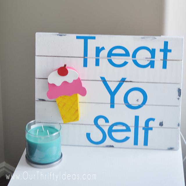 Treat Yo Self sign squared
