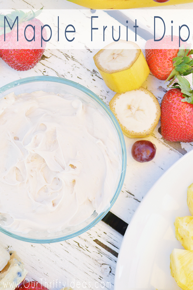 Maple Fruit Dip is so good with fresh fruit, and also delicious as a dip/spread for waffles or pancakes!