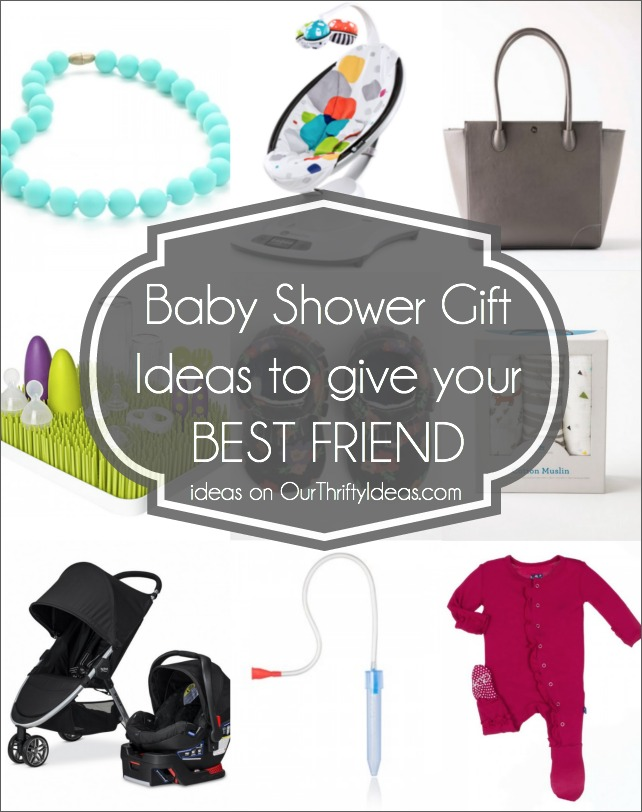 Baby Gift Ideas For Best Friend : Baby shower gift ideas for your best friend our thrifty