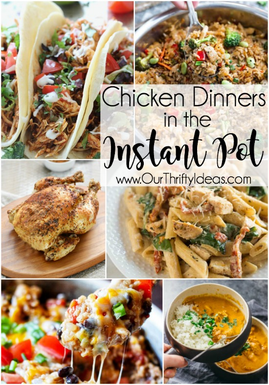 Chicken Dinners in the Instant Pot