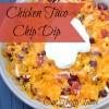Chicken Taco Chip Dip