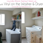 Laundry Room Cleanup + Vinyl on the Washer & Dryer