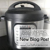 Reduce Lingering Instant Pot Smells